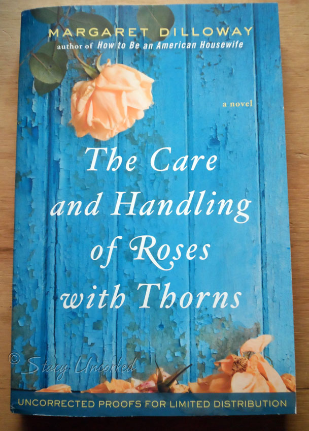 The Care And Handling Of Roses With Thorns By Margaret border=